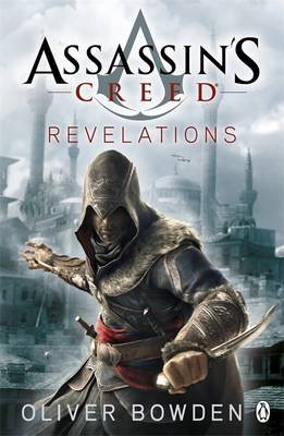Revelations (Assassin's Creed #4) by Oliver Bowden