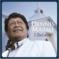 I Believe by Dennis Marsh image