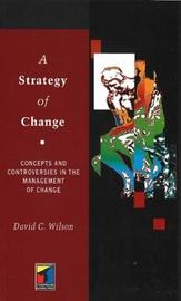A Strategy of Change by David C. Wilson image