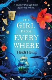 The Girl from Everywhere by Heidi Heilig image