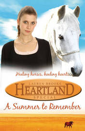 Heartland Special: A Summer to Remember by Lauren Brooke image
