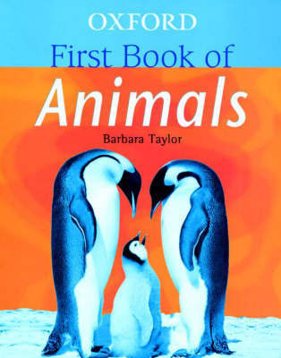 Oxford First Book of Animals by Barbara Taylor