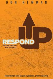 Respond Up by Don Newman