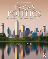 Texas Politics by Cal Jillson