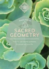 Sacred Geometry by Jemma Foster