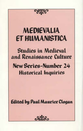 Medievalia et Humanistica, No. 24 by Paul Maurice Clogan image