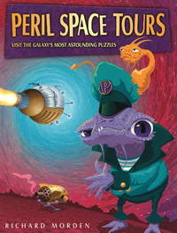 Peril Space Tours: Visit the Galaxy's Most Astounding Puzzles by Richard Morden image