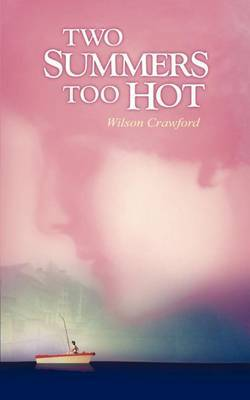 Two Summers Too Hot by Wilson Crawford image