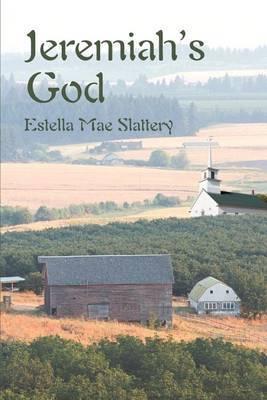 Jeremiah's God by Estella Mae Slattery image
