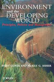 Environment and the Developing World by Avijit Gupta