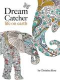 Dream Catcher: Life on Earth by Christina Rose