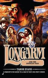 Longarm and the Innocent Man by Tabor Evans image