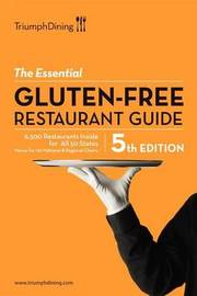 The Essential Gluten Free Resturant Guide by Triumph Dining