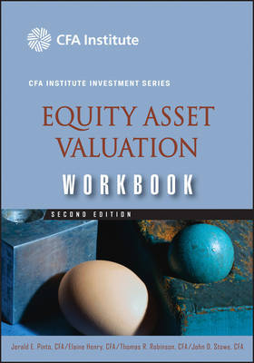 Equity Asset Valuation Workbook by Jerald E Pinto image