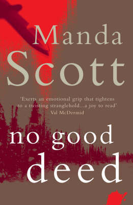 No Good Deed by Manda Scott