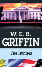 The Hunters by W.E.B Griffin image