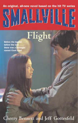 Smallville: Bk. 3: Flight by Cherie Bennett image