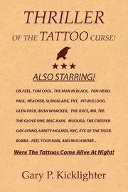 Thriller of the Tattoo Curse! by Gary P. Kicklighter