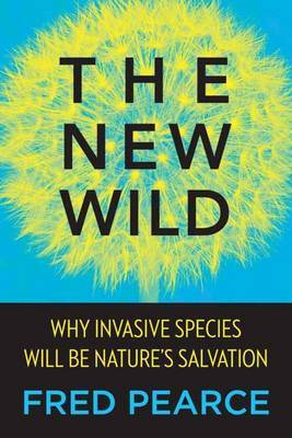 The New Wild by Fred Pearce image