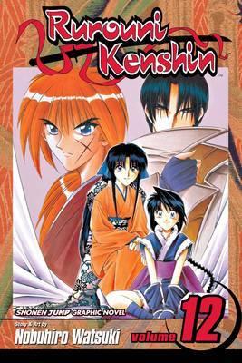 Rurouni Kenshin: v. 12 by Nobuhiro Watsuki