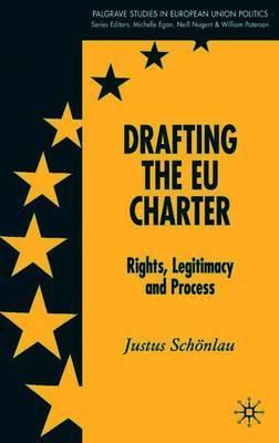 Drafting the EU Charter by Justus Schonlau