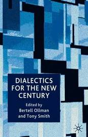Dialectics for the New Century by Bertell Ollman image