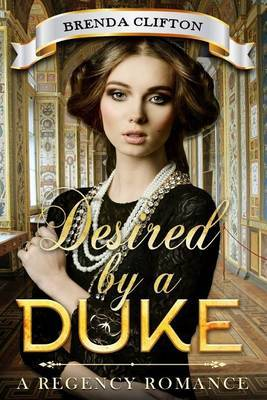 Desired by a Duke by Brenda Clifton image