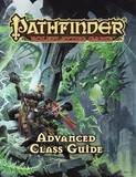 Pathfinder Advanced Class Guide by Jason Bulmahn