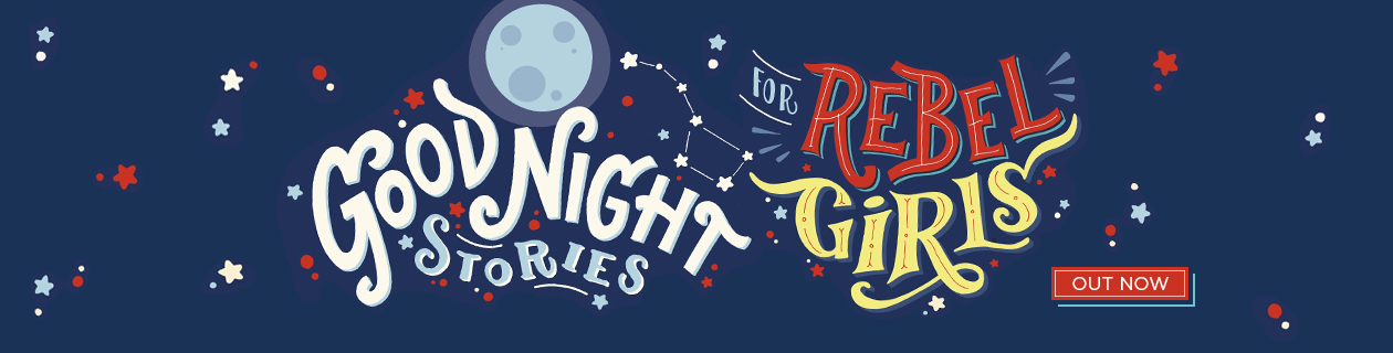 Hottest Book right now - 'Good Night Stories for Rebel Girls' in stock!
