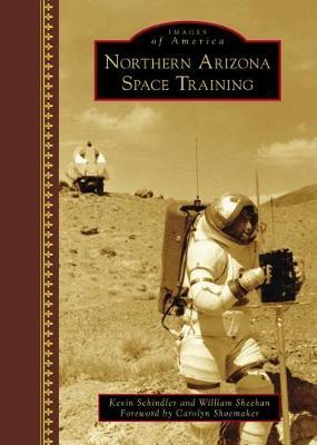 Northern Arizona Space Training by Kevin Schindler