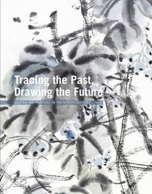 Tracing the Past Drawing the Future by Xiaoneng Yang