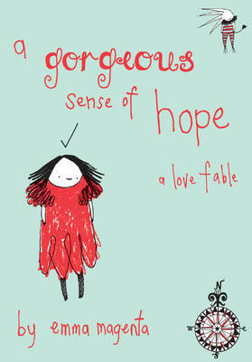 A Gorgeous Sense Of Hope by Emma Magenta