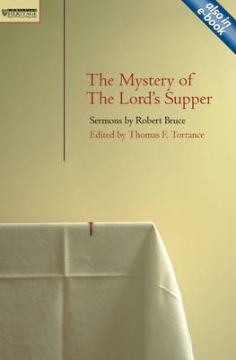 Mystery of the Lord's Supper by T. F. Torrance