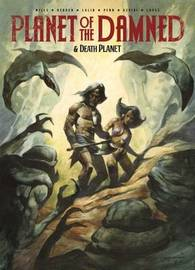 Planet of the Damned & Death Planet by Pat Mills
