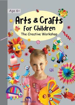 Arts & Crafts for Children by Marcelina Grabowska-Friday image