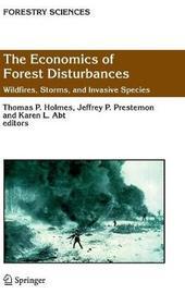 The Economics of Forest Disturbances