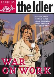 The Idler (Issue 35) War on Work image