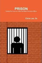 Prison by Sr Chris Leo