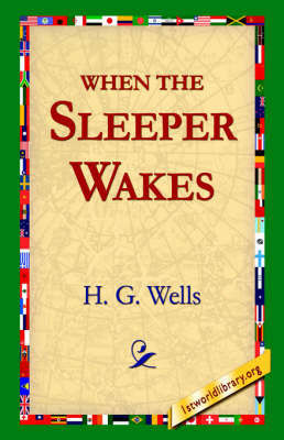 When The Sleeper Wakes by H.G.Wells image