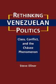 Rethinking Venezuelan Politics by Steve Ellner image