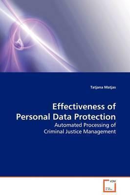 Effectiveness of Personal Data Protection by Tatjana Matjas