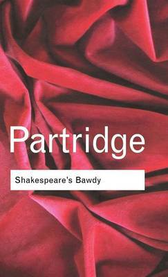 Shakespeare's Bawdy by Eric Partridge image