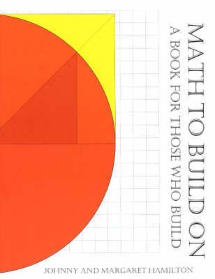 Math to Build On by Johnny E. Hamilton