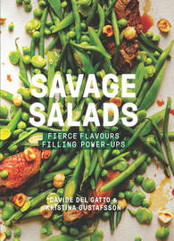Savage Salads by Kristina Gustafsson