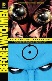Before Watchmen Nite Owl/Dr. Manhattan by J.Michael Straczynski