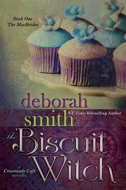 The Biscuit Witch by Deborah Smith