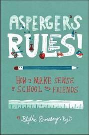 Asperger's Rules! by Blythe Grossberg