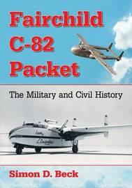 Fairchild C-82 Packet by Simon D. Beck