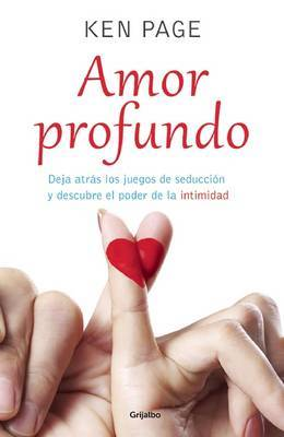 Amor Profundo / Deeper Dating by Ken Page