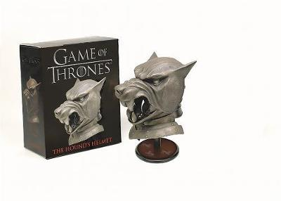 Game of Thrones: The Hound's Helmet by Running Press
